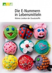Die E-Nummern in Lebensmitteln - Kleines Lexikon der Zusatzstoffe