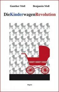Soeben im Papeto Verlag Erlangen erschienen: Die KinderwagenRevolution (Foto: Uni-Klinikum Erlangen)