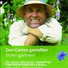 """Broschüre """"Den Garten genießen. Sicher gärtnern"""""""