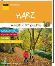 Neue Reihe: ADAC Wanderführer Harz - Wandern mit Kindern