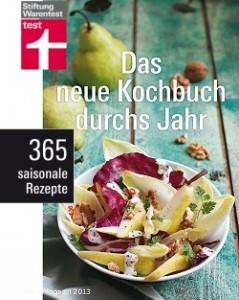 Das neue Kochbuch durchs Jahr: Gesund und nachhaltig kochen
