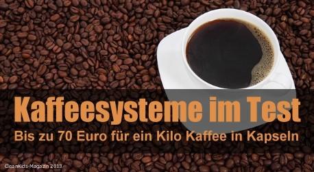 70 Euro für ein Kilo Kaffee: Kaffeemaschinen im Test – Kapseln vs. Pads