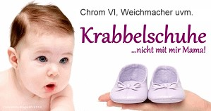Immer wieder - Schadstoffe und Gifte in Babyschuhen
