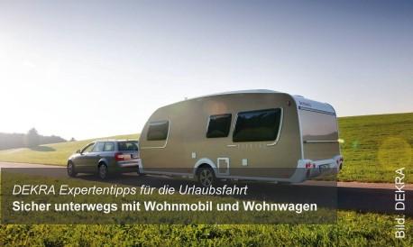 DEKRA Expertentipps für die Urlaubsfahrt  Sicher unterwegs mit Wohnmobil und Wohnwagen