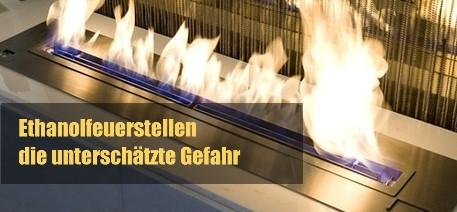 Ethanolfeuerstellen – die unterschätzte Gefahr