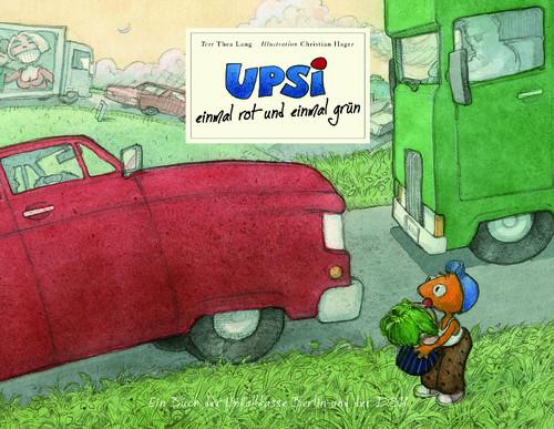 So funktioniert die Ampel - Neues Kinderbuch aus der Upsi-Reihe
