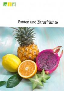 """aid-Heft """"Exoten und Zitrusfrüchte"""