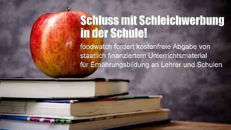Ernährungsbildung - Schluss mit Schleichwerbung in der Schule!