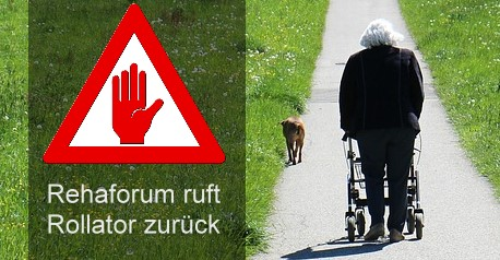 Rückruf: Sturzgefahr - Rehaforum Medical ruft Rollator zurück