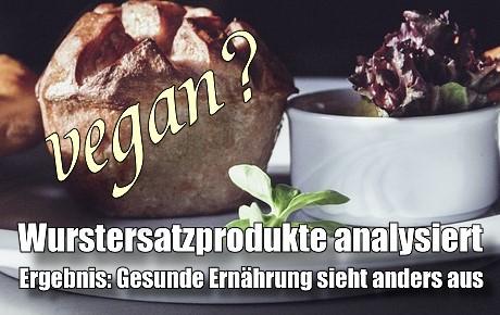"""Wie gesund sind vegetarische und vegane """"Würste"""" ?"""