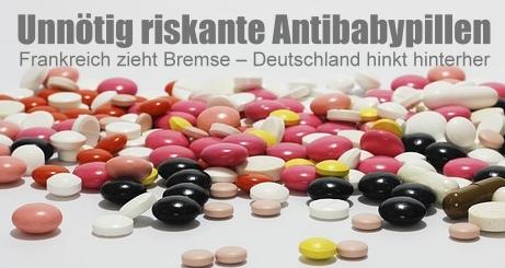 Unnötig riskante Antibabypillen