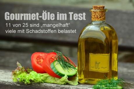 """Gourmet-Öle: 11 von 25 sind """"mangelhaft"""" – und viele mit kritischen Schadstoffen belastet"""
