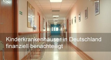 Kinderkrankenhäuser in Deutschland finanziell benachteiligt