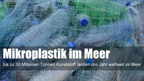 Mikroplastik im Meer – wie viel? Woher?