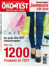 ÖKO-TEST Jahrbuch für 2016 - Mehr als 1.200 Produkte im Test