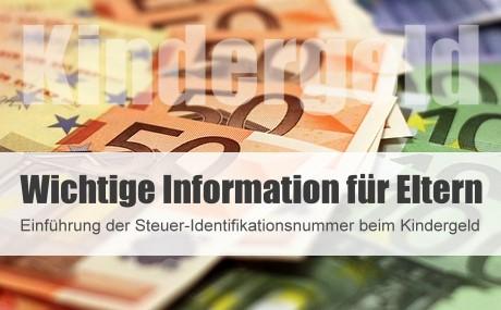 Einführung der Steuer-Identifikationsnummer beim Kindergeld
