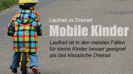 Mobile Kinder: Laufrad in den meisten Fällen dem Dreirad vorzuziehen