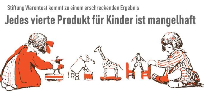 Sicherheit von Kinderprodukten: Jedes vierte Produkt für Kinder ist mangelhaft